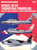 Republic F/RF-84F Thunderstreak/Thunderflash